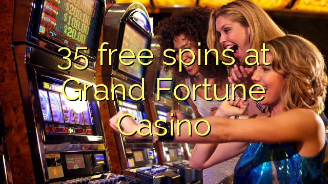 Grand Fortune Casino -990641